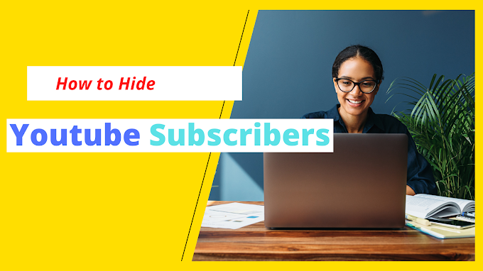 How To Hide Subscribers On Youtube || Youtube Per Subscribrs Kaisy Hide Kry