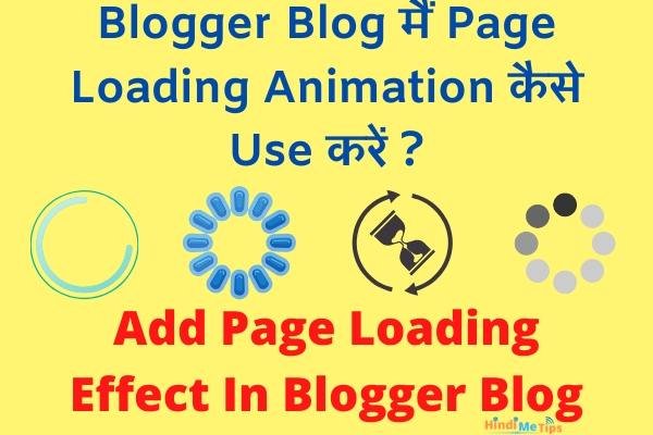Add Page Loading Effect In Blogger Blog