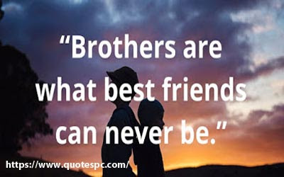 360+ Brother Quotes - Cute Brother Quotes