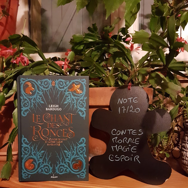 Le chant des ronces : Contes de minuit et autres magies sanglantes de Leigh Bardugo