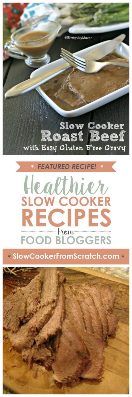Slow Cooker Roast Beef with Easy Gluten-Free Gravy from Everyday Maven featured on SlowCookerFromScratch.com