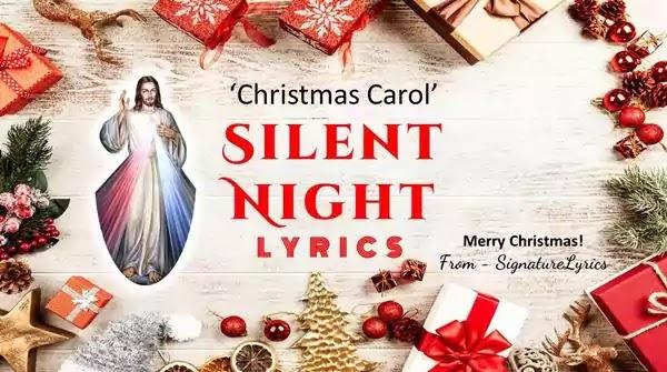 SILENT NIGHT Lyrics - English - CHRISTMAS Carol / Song