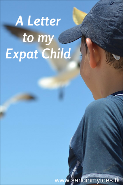 Reflections on being an expat parent in this letter to my son.