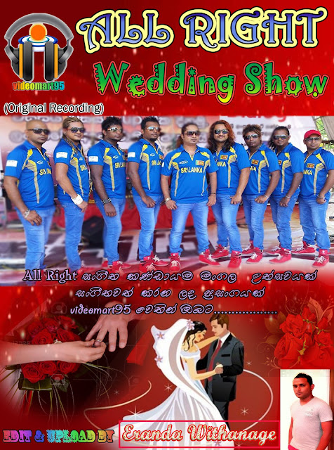 ALL RIGHT WEDDING SHOW (Collection Of 1st @ year 2015)