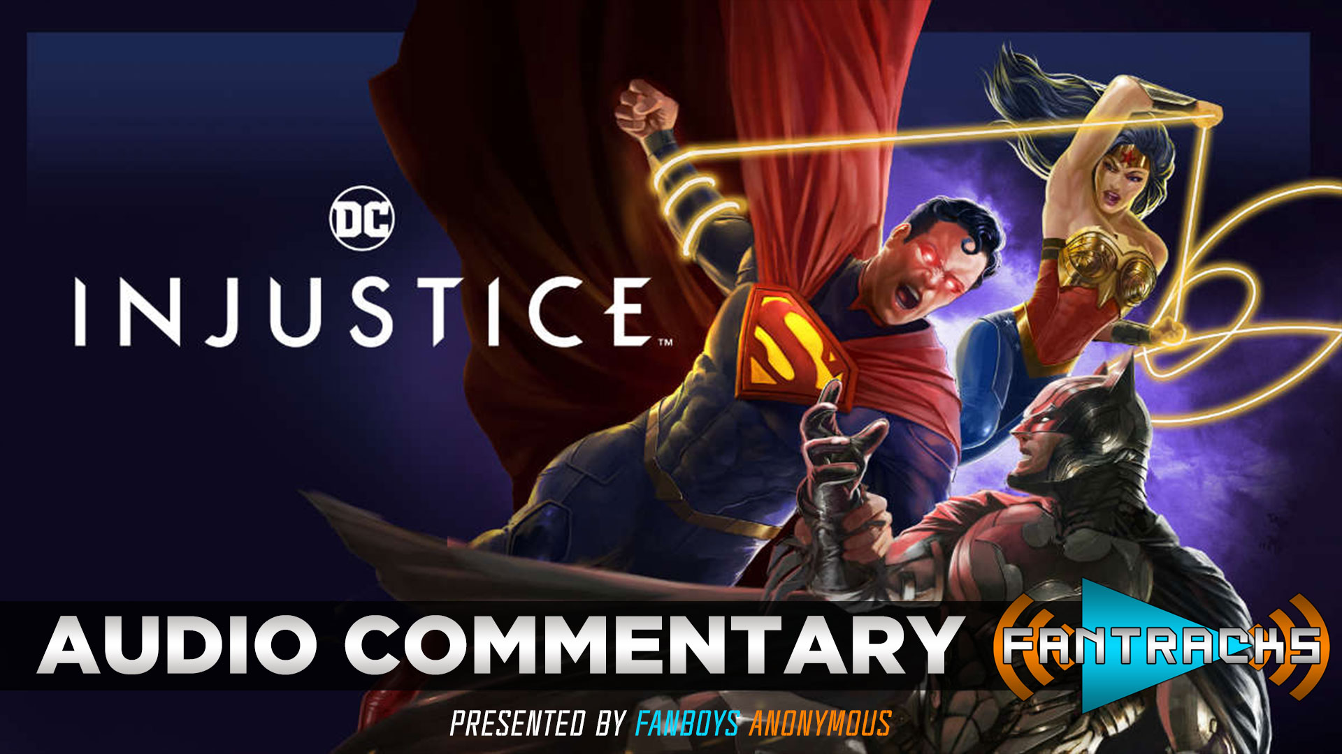 FanTracks Injustice audio commentary