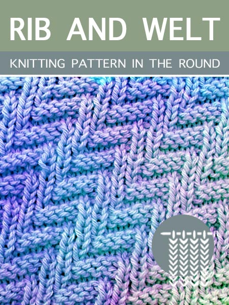 Hand Knitting Patterns - Rib and Welt in the round #knitting #knittingintheround