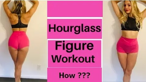 Hourglass figure workout to lose weight
