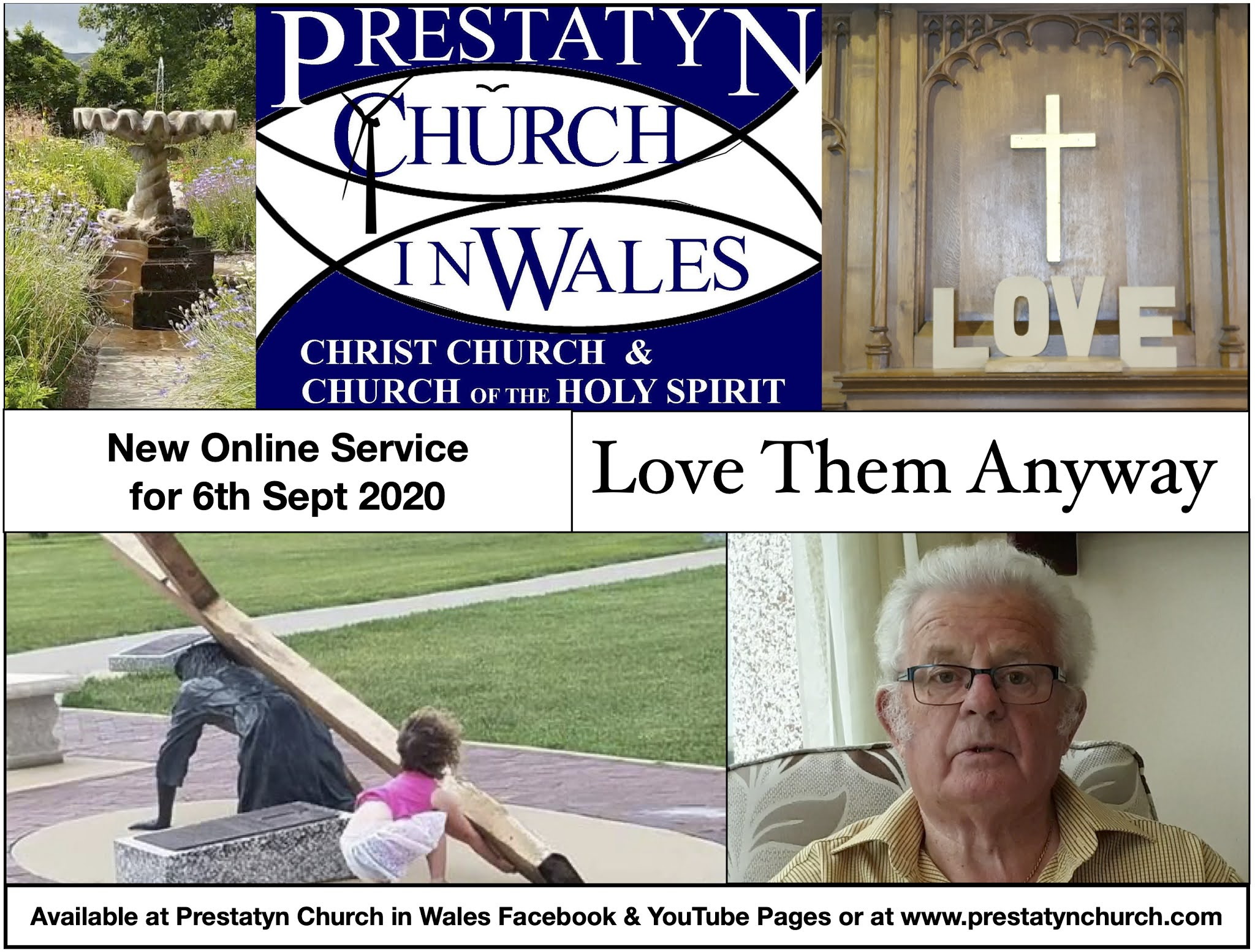 """Our Prestatyn Church In Wales Video Service cover theme. Today's theme is """"Love Them Anyway."""""""