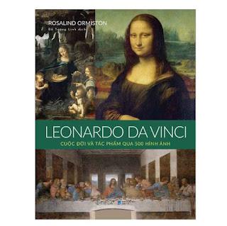 Leonardo da Vinci: Cuộc Đời Và Tác Phẩm Qua 500 Hình Ảnh ebook PDF EPUB AWZ3 PRC MOBI
