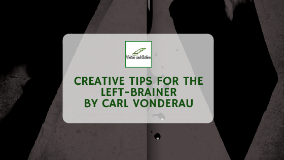 Creative Tips for the Left-Brainer by Carl Vonderau