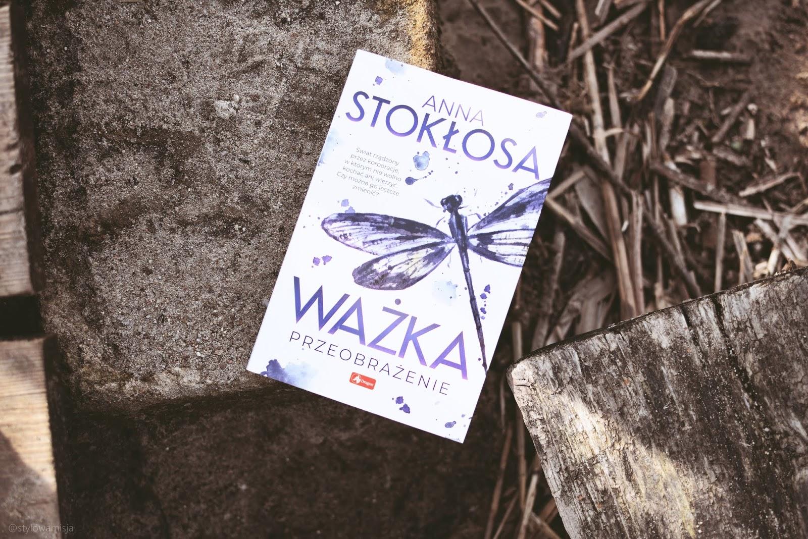 WażkaPrzeobrażenie, AnnaStokłosa, WydawnictwoDragon, powieśćobyczajowa, przyszłość, opowiadanie, recenzja, dystopijnaopowieść,