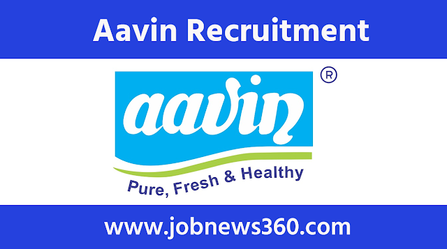 Aavin Dindigul Recruitment 2021 for Manager, Executive, Private Secretary & Technician
