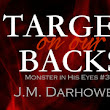 ★COVER REVEAL★ Target on Our Backs (Monster in His Eyes #3) BY J.M. Darhower - Relentless Romance