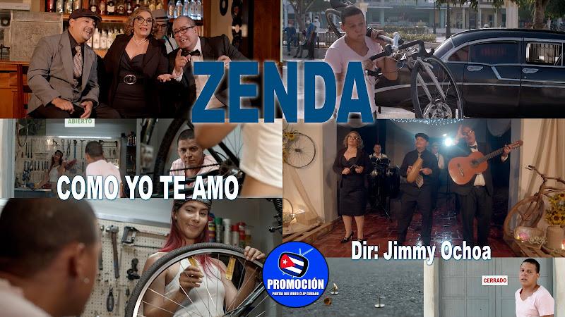 ZENDA - ¨Como yo te amo¨ - Videoclip - Director: Jimmy Ochoa. Portal Del Vídeo Clip Cubano. Música tradicional cubana. Son. Punto Cubano. Cuba.