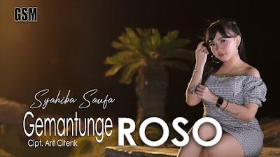 Download Lagu MP3 Syahiba Saufa - Dj Gemantunge Roso