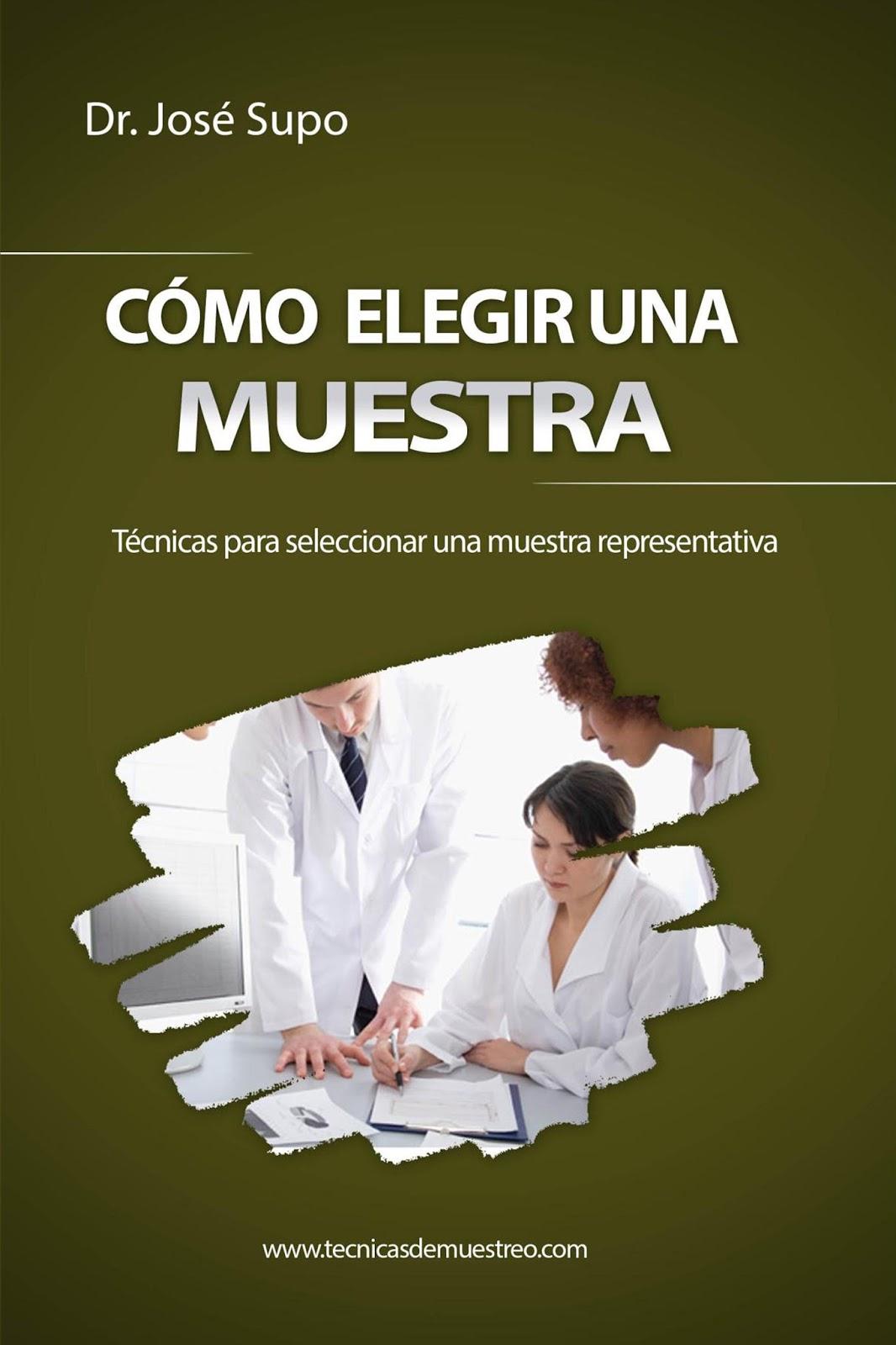 Cómo elegir una muestra – Dr. José Supo