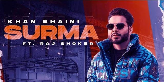 Surma Lyrics - Khan Bhaini