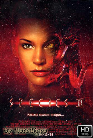 Species 2 [1080p] [Latino-Ingles] [MEGA]
