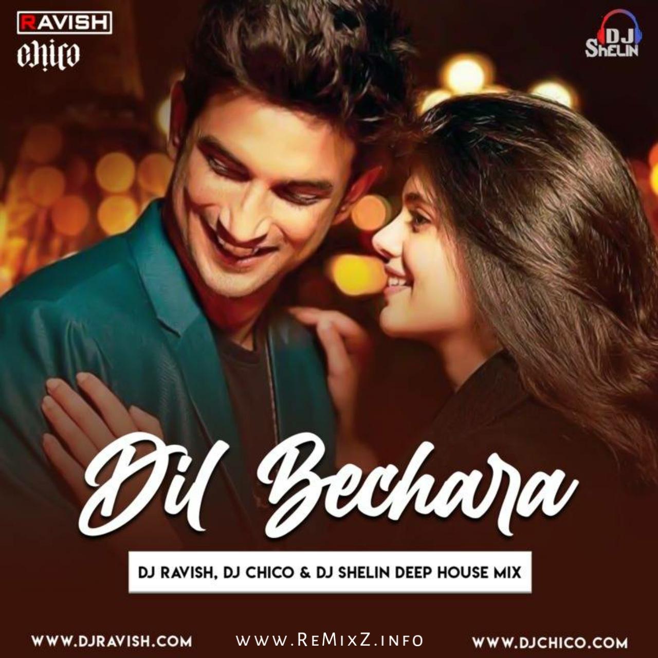 dil-bechara-deep-house-mix-dj-ravish-dj-chico