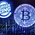 Burger King, PwC y Norwegian aceptan pagos con bitcoin y dan solidez al futuro de las criptomonedas