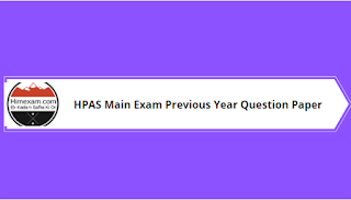 HPAS Main Exam Previous Year Question Paper 2016