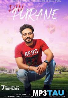 Din Purane Kamal Khaira Song Lyrics Mp3 Audio & Video Download