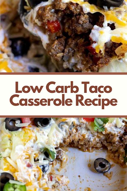 Low Carb Taco Casserole Recipe