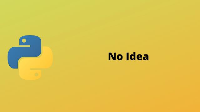 HackerRank No Idea! solution in Python