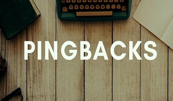 Pingback là gì? Phân biệt Pingback, Trackback, Self-Ping