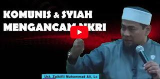 Komunis dan Syiah Mengancam Indonesia – Ust. Zulkifli Muhammad Ali [Video]