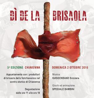 Di de la Brisaola 1 - 2 ottobre Chiavenna (SO)