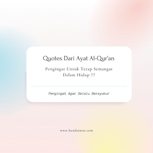 Quotes Dari Ayat Al-Qur'an