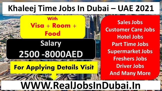 Khaleej Time Jobs In Dubai - UAE 2021