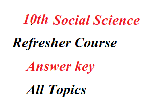 10th std Social Science Refresher course Module Answer key Tamil Medium and English medium pdf Download . Tamil Nadu state board 10th Social science Refresher Course Book Answer key 2021