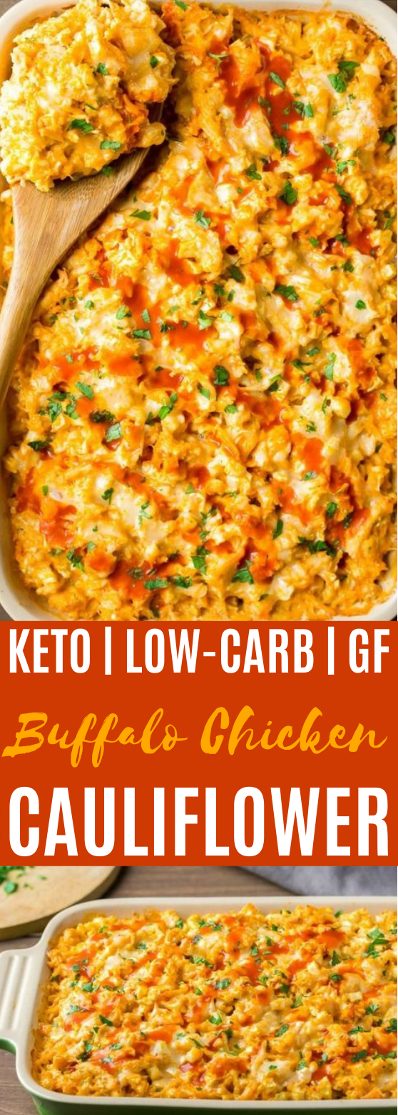 Creamy Buffalo Chicken Cauliflower #keto #lowcarb #dinner #glutenfree #casserole