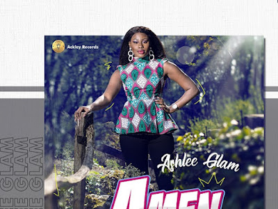 DOWNLOAD MP3: Ashlee Glam - Amen || @ashleeglammusic