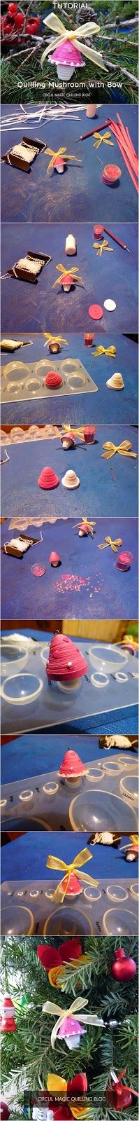 Circul Magic Tutorial Quilling: Decoratiune Ciupercuta cu fundita pentru bradul de Craciun
