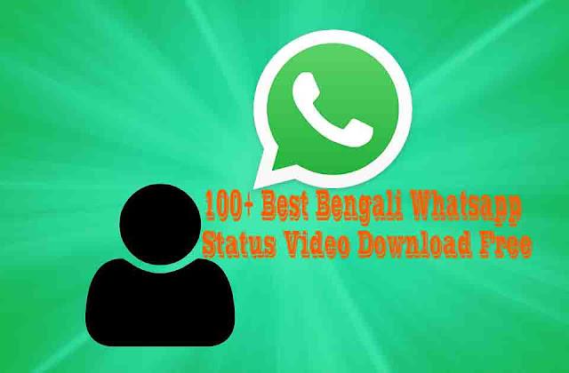 Best Bengali Whatsapp Status Video Download Free