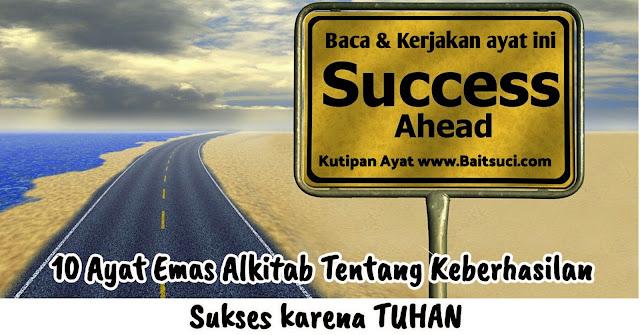 10 Ayat Emas Alkitab Tentang Keberhasilan Sukses karena TUHAN