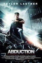 Urmariti acum filmul Abduction - Rapirea (2011) Online Gratis Subtitrat
