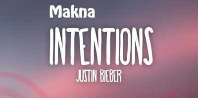 Makna Lagu Intention Justin Bieber ft Quavo