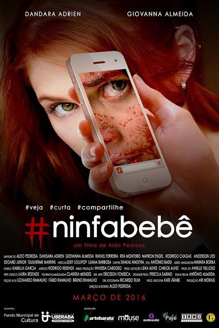 Pôster do filme #ninfabebê produzido em Uberaba
