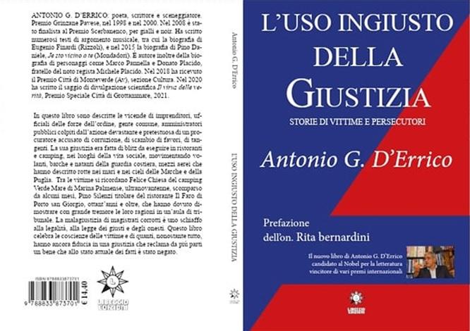 L'uso ingiusto della Giustizia - Antonio Gerardo D'Errico