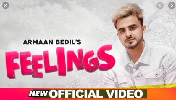 FEELING SONG LYRICS BY ARMAAN BEDIL