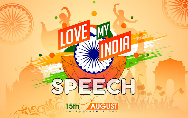 Happy Independence Day Latest Speech for Students and Teachers 2018