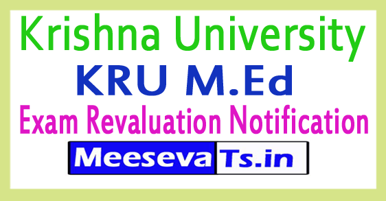 Krishna University KRU M.Ed Exam Revaluation Notification