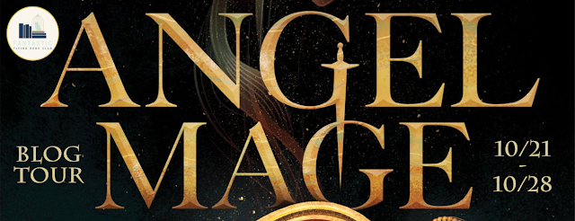 Angel Mage Blog Tour: Mini Review, Mood Boards, and Giveaway