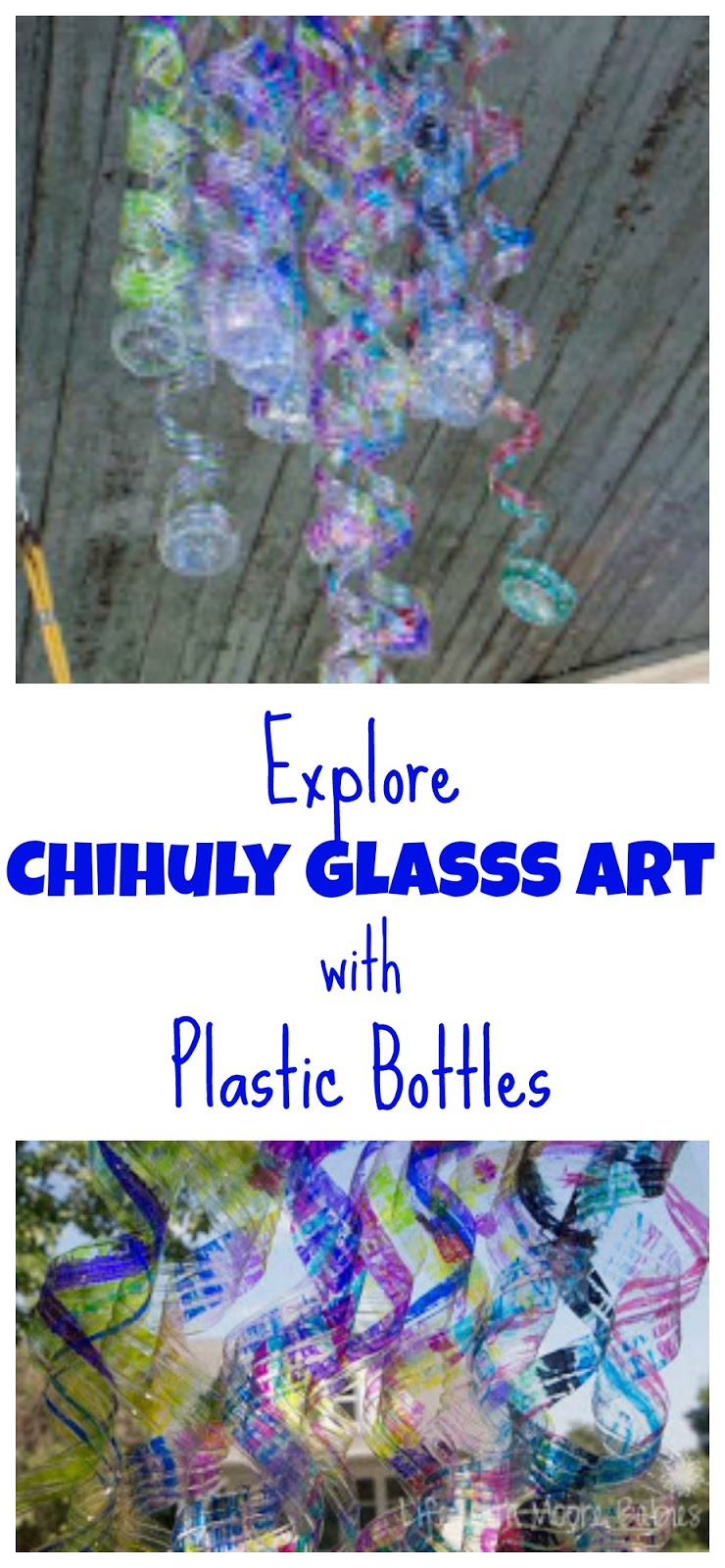 Chihuly Glass Art For Kids Made From Plastic Bottles