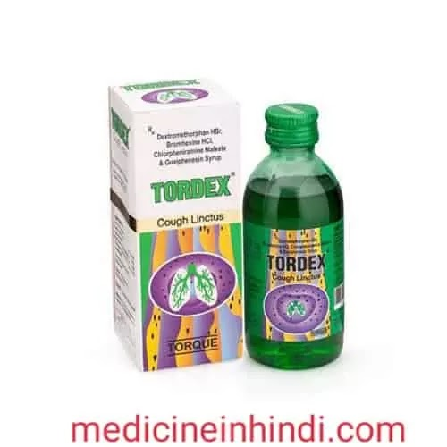 Tordex cough syrup in Hindi
