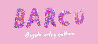 Feria BARCU 2020 | Bogotá Arte y Cultura